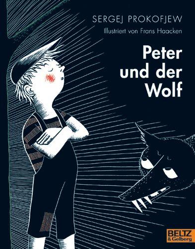 """Cover """"Peter und der Wolf"""" <br /> © Beltz und Gelberg"""