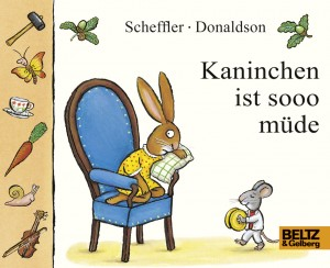 """Cover """"Kaninchen ist sooo müde"""" © Beltz & Gelberg"""