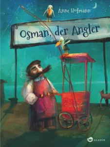 """Cover """"Osman, der Anlger"""" © Aladin Verlag"""