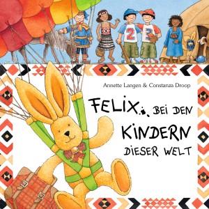 "Cover ""Felix bei den Kindern dieser Welt"", </br> © Coppenrath Verlag"