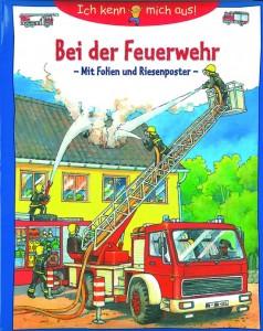 """Cover """"Bei der Feuerwehr"""" © Arena Verlag/EDITIONNOVA"""
