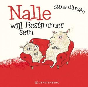 """Cover """"Nalle will Bestimmer sein"""", © Gerstenberg"""