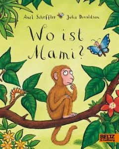 "Cover ""Wo ist Mami?"" © Beltz & Gelberg"