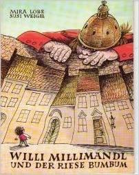 Cover Willi Millimandl und der Riese Bumbum © Verlag Jungbrunnen/Wien