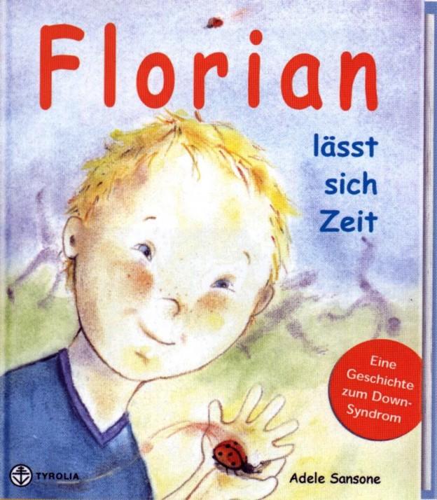 """Cover """"Florian lässt sich Zeit"""", © Tyrolia"""