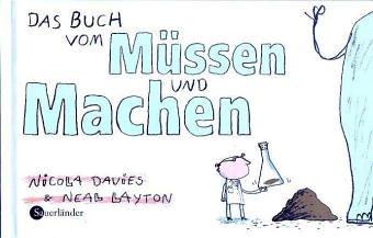 """Cover von: """"Das Buch vom Muessen und Machen"""", © Sauerländer Verlag"""
