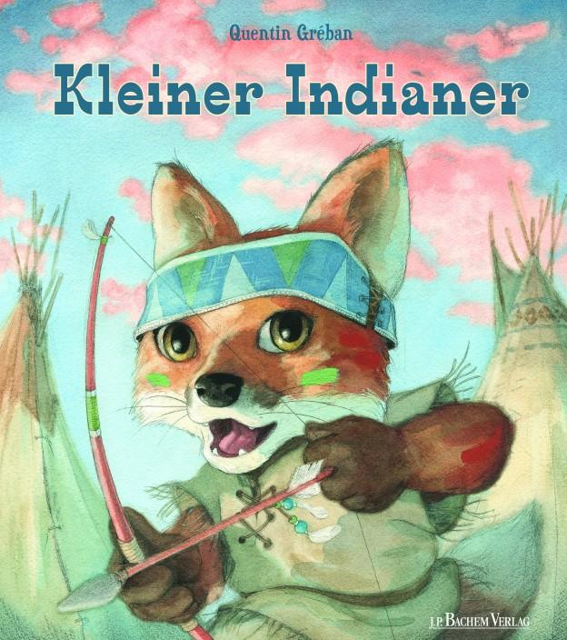 """Cover """"Kleiner Indianer"""", © J.P. BACHEM VERLAG"""