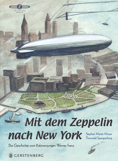 Cover Mit dem Zeppelin nach New York, copyright Gerstenberg